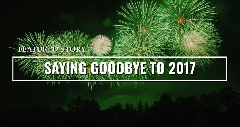 featured story saying goodbye to 2017