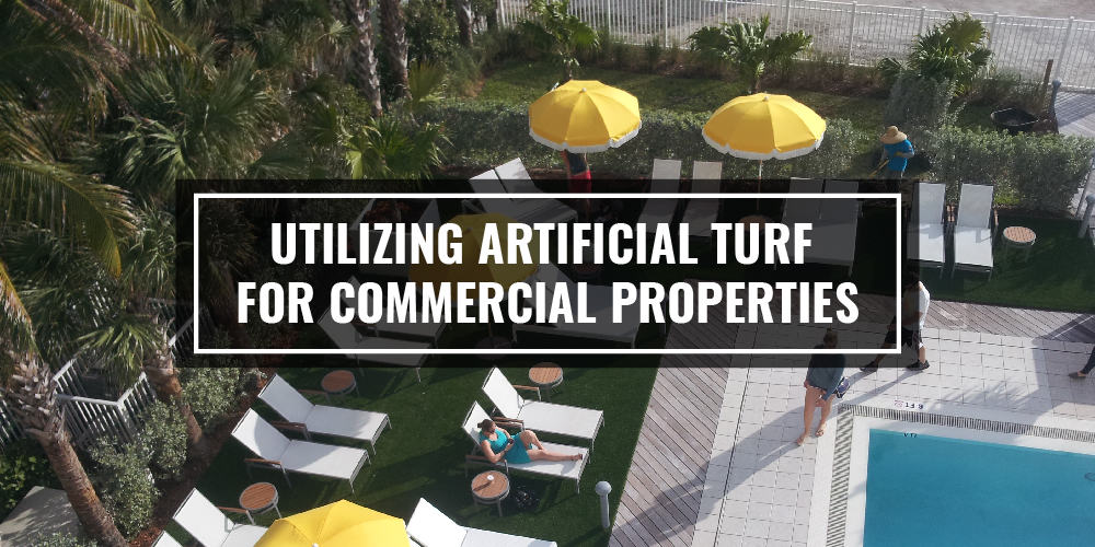 Utilizing Artificial Turf For Commercial Properties